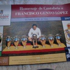 Coleccionismo deportivo: POSTER REAL MADRID-SANTANDER HOMENAJE A GENTO JUNIO 97. Lote 47504557