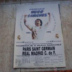 Coleccionismo deportivo: POSTER REAL MADRID HOMENAJE HUGO SANCHEZ MAYO 97. Lote 148216917