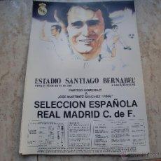 Coleccionismo deportivo: POSTER REAL MADRID HOMENAJE A PIRRI MAYO 81. Lote 47504673