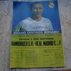 Coleccionismo deportivo: POSTER REAL MADRID HOMENAJE A SANTAMARIA SEPTIEMBRE 66. Lote 47504700