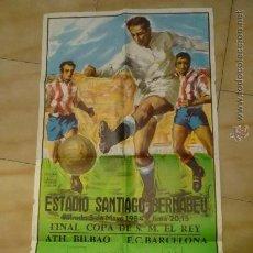 Coleccionismo deportivo: POSTER GRANDE FUTBOL AT.BILBAO-BARÇA FINAL COPA REY-ESTADIO BERNABEU 1984. Lote 35838178