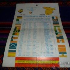 Coleccionismo deportivo: CALENDARIO ESPAÑA 82 MUNDIAL 1982. ASOCIACIÓN MINUSVÁLIDOS AFAR. 16X23 CMS. MUY RARO.. Lote 48334502