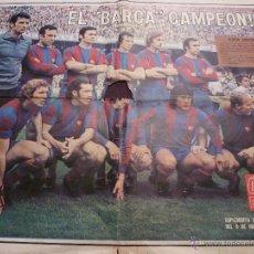 Coleccionismo deportivo: POSTER F.C.BARCELONA CAMPEON LIGA 73/74-DIARIO DICEN DE LA ÉPOCA.(67 X 49)-PUBLICIDAD CRUYFF. Lote 49930621