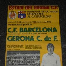 Coleccionismo deportivo: CARTEL JOHAN CRUYFF - CF BARCELONA - GERONA C DE F , 1973 HOMENAJE DE LA AFICION GERUNDENSE. Lote 48647256