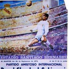 Coleccionismo deportivo: CARTEL ORIGINAL. ROYAL STANDARD LIEGGEOIS. REAL MADRID. PARTIDO AMISTOSO INTERNACIONAL FUTBOL. 1974. Lote 48649398