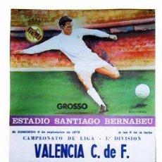 Coleccionismo deportivo: CARTEL DE ESTADIO DE FUTBOL ESTADIO SANTIAGO BERNABEU. VALENCIA .- REAL MADRID. 1978. LIGA. GROSSO.. Lote 48649421