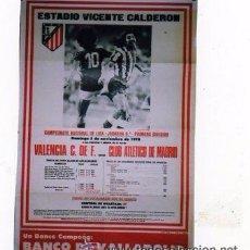 Coleccionismo deportivo: CARTEL DE ESTADIO DE FUTBOL VICENTE CALDERON. VALENCIA- CLUB ATLETICO DE MADRID. 1978. LIGA.. Lote 48649478