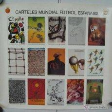 Coleccionismo deportivo: CARTEL FUTBOL MUNDIAL 1982. Lote 48880796