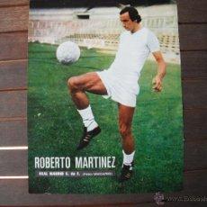 Coleccionismo deportivo: POSTER AS COLOR 1/2 PAGINA. R. MARTINEZ (REAL MADRID). AÑOS 70'... Lote 48933713