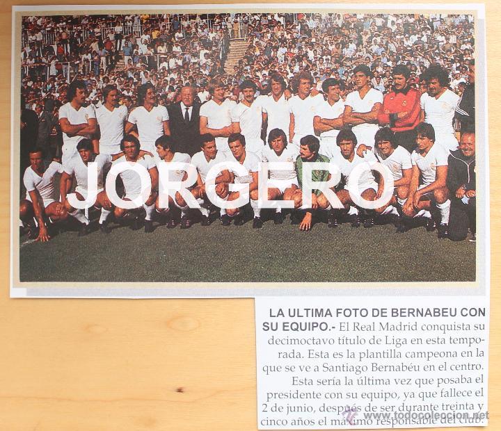 R. MADRID. LA ÚLTIMA FOTO DE BERNABÉU CON SU EQUIPO. TÍTULO DE LIGA 1977-78. RECORTE ADHESIVO (Coleccionismo Deportivo - Carteles de Fútbol)