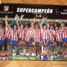 Coleccionismo deportivo: CARTEL POSTER OFICIAL ATLETICO MADRID CAMPEON SUPERCOPA 2010 INTER MILAN UEFA SUPER CUP. Lote 49235695