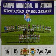 Coleccionismo deportivo: 1976 CARTEL ORIGINAL DEL REAL SOCIEDAD DE FUTBOL, CONTRA EL SEVILLA C. F., CAMPO MUNICIPAL DE ATOCHA. Lote 49300239