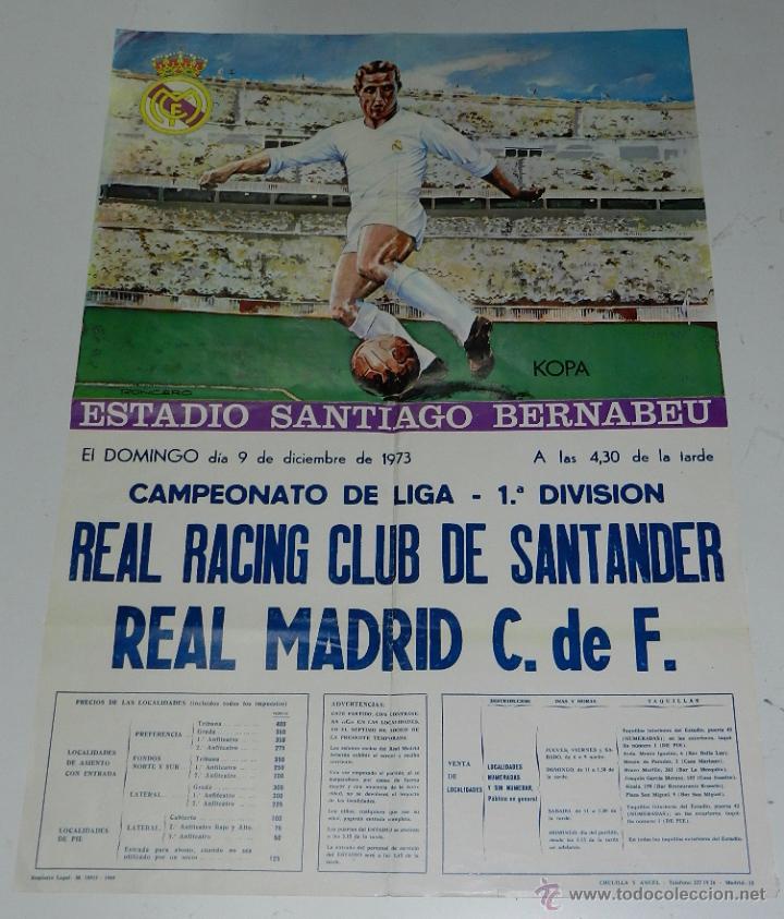 1973, CARTEL ORIGINAL REAL MADRID, REAL RACING CLUB DE SANTANDER, CAMPEONATO DE LIGAR, PRIMERA DIVIS (Coleccionismo Deportivo - Carteles de Fútbol)