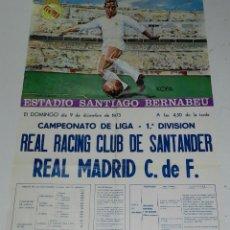 Coleccionismo deportivo: 1973, CARTEL ORIGINAL REAL MADRID, REAL RACING CLUB DE SANTANDER, CAMPEONATO DE LIGAR, PRIMERA DIVIS. Lote 49458198