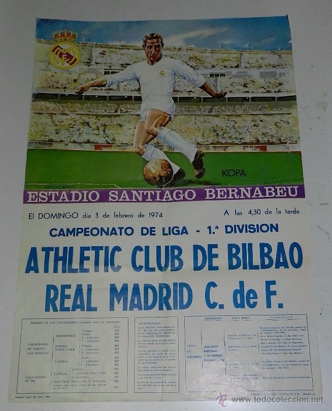 1974, CARTEL ORIGINAL REAL MADRID, ATHLETIC CLUB DE BILBAO, CAMPEONATO DE LIGAR, PRIMERA DIVISION, 3 (Coleccionismo Deportivo - Carteles de Fútbol)