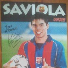 Coleccionismo deportivo: POSTER SAVIOLA - FC BARCELONA - SPORT - 60 X 40. Lote 49596848