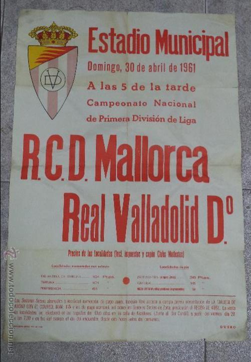 CARTEL DE FUTBOL. R.C.D. MALLORCA - REAL VALLADOLID. 43 X 63CM. ESTADIO MUNICIPAL. 1961. (Coleccionismo Deportivo - Carteles de Fútbol)