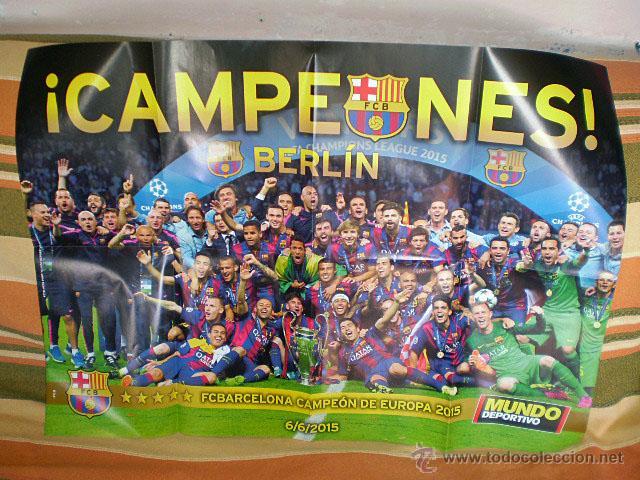 PÓSTER GIGANTE ¡CAMPEONES! BERLÍN F.C. BARCELONA CAMPEÓN EUROPA CHAMPIONS 2015 (MUNDO DEPORTIVO) NUE (Coleccionismo Deportivo - Carteles de Fútbol)
