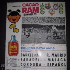 Coleccionismo deportivo: CARTEL EQUIPOS CATALANES AÑO 1966 - PUBLICIDAD CACAO RAM - MIDE 39 X 55 CM.. Lote 50651438