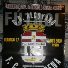 Coleccionismo deportivo: CARTEL/PÓSTER F.C. CARTAGENA 2008/09. ELIMINATORIA ASCENSO IDA. Lote 27482434
