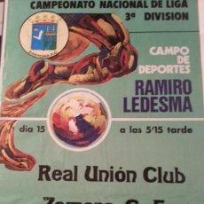 Coleccionismo deportivo: GRAN CARTEL DE GRAN FORMATO PARTIDO ZAMORA - REAL UNION DE IRUN. AÑO 1976. Lote 50709710