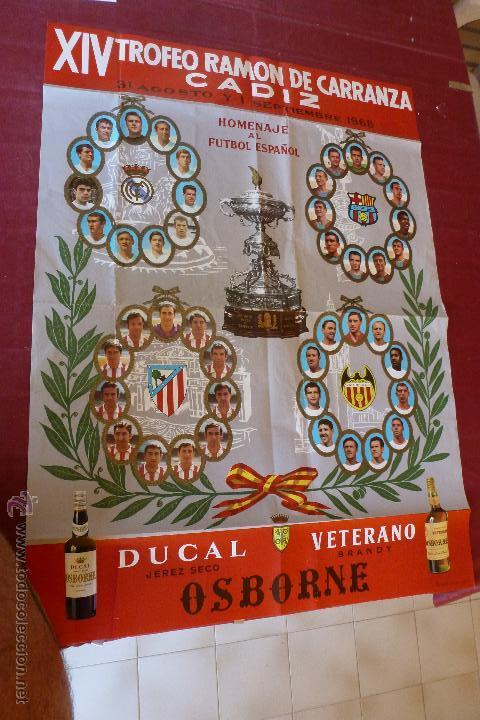 POSTER ORIGINAL GRAN TAMAÑO( 84 X 61,5 CM) TROFEO CARRANZA 1968- BARÇA,R.MADRID,AT.MADRID Y VALENCIA (Coleccionismo Deportivo - Carteles de Fútbol)