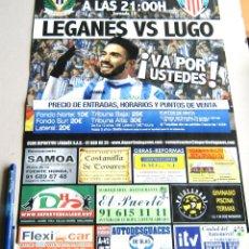 Coleccionismo deportivo: CARTEL PARTIDO CD LEGANES - CD LUGO ESTADIO BUTARQUE 14 - 15 LIGA ADELANTE. Lote 51216467
