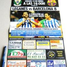 Coleccionismo deportivo: CARTEL PARTIDO CD LEGANES - FC BARCELONA - B - ESTADIO BUTARQUE 14 - 15 LIGA ADELANTE. Lote 51216539