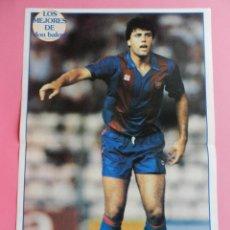 Collectionnisme sportif: POSTER NANDO (FC BARCELONA) 90/91 REVISTA DON BALON MEJORES LIGA FUTBOL TEMPORADA 1991/1992 BARÇA. Lote 51820080