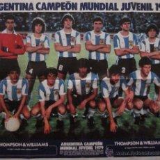 Coleccionismo deportivo: POSTER SELECCION ARGENTINA CAMPEON MUNDIAL JUVENIL 1979 - MARADONA. Lote 51919293
