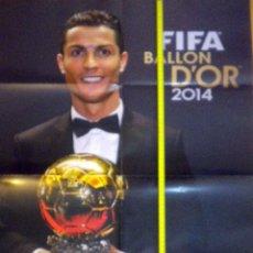 Coleccionismo deportivo: POSTER CRISTIANO RONALDO BALON ORO 2014 REAL MADRID BALLON D´OR. Lote 70016326