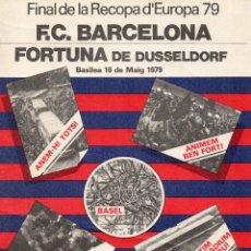 Coleccionismo deportivo: CARTEL F. C. BARCELONA. FINAL DE LA RECOPA D'EUROPA 79 DUSSELDORF. Lote 53149720
