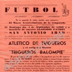 Coleccionismo deportivo: TRIGUEROS, HUELVA,1955,CARTEL ATLETICO DE TRIGUEROS CONTRA EL TRIGUEROS BALOMPIE, RARISIMO,218X315MM. Lote 53213499
