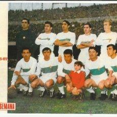 Coleccionismo deportivo: POSTER ELCHE REVISTA SEMANA 1966-1967. Lote 53243786