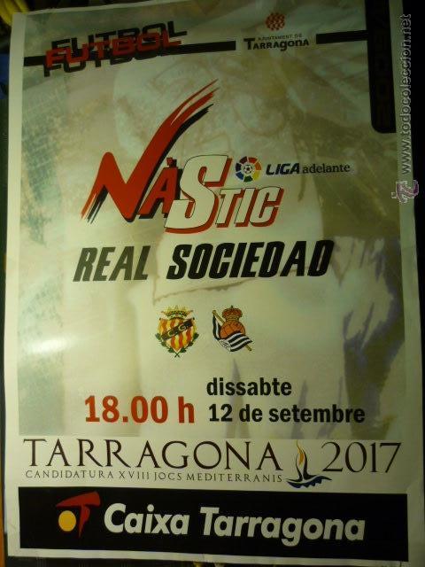 CARTEL LIGA ADELANTE NASTIC.-REAL SOCIEDAD (Coleccionismo Deportivo - Carteles de Fútbol)
