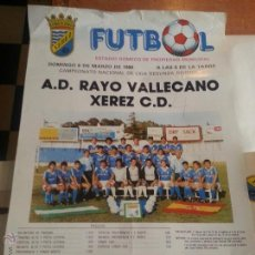 Coleccionismo deportivo: GRAN CARTEL 1988 FUTBOL A.D. RAYO VALLECANO XEREZ CLUB DEPORTIVO - JEREZ , ESTADIO DOMEC SEGUNDA A. Lote 54364601