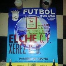 Coleccionismo deportivo: GRAN CARTEL 1983 FUTBOL ESTADIO DOMECQ JEREZ - ELCHE XEREZ . Lote 54365520