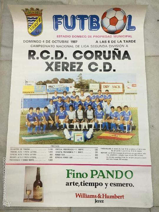 CARTEL LIGA FUTBOL 2º DIVISION AÑO 1987 - JEREZ XEREZ C.D - DEPORTIVO DE LA CORUÑA (Coleccionismo Deportivo - Carteles de Fútbol)