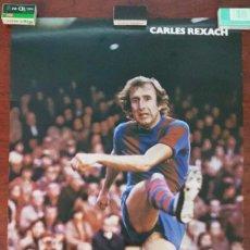 Coleccionismo deportivo: POSTER CARLES REXAC F.C.BARCELONA DANONE-CERVEZA ESTRELLA DORADA DAMM AÑO 1979. Lote 55915298