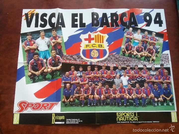 POSTER GIGANTE VISCA EL BARÇA 94. MEDIDAS 80 X 60 CM. F.C.BARCELONA (Coleccionismo Deportivo - Carteles de Fútbol)