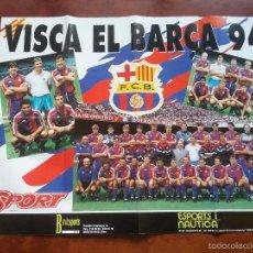 Coleccionismo deportivo: POSTER GIGANTE VISCA EL BARÇA 94. MEDIDAS 80 X 60 CM. F.C.BARCELONA. Lote 56987209