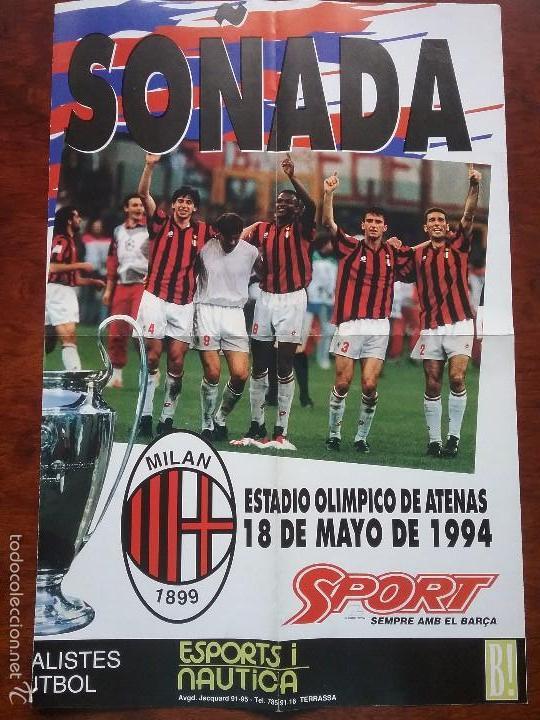 Coleccionismo deportivo: PÓSTER GIGANTE LA FINAL SOÑADA F.C. BARCELONA - MILAN AÑO 1994. MEDIDAS 80 X 60 CM - Foto 3 - 56987320