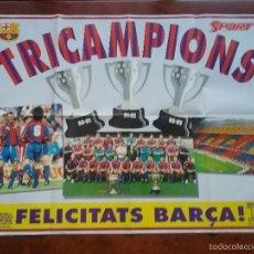 Coleccionismo deportivo: PÓSTER GIGANTE TRICAMPIONS LLIGA 90/91- 91/92- 92/93.F. C..BARCELONA. BARÇA. Lote 56987380