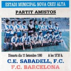 Coleccionismo deportivo: C.E. SABADELL, F.C. - F.C. BARCELONA. Lote 57126212
