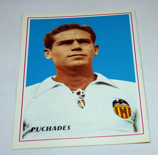 CARTEL POSTER FUTBOL 28,50 X 19,50 CM, ANTONIO PUCHADES CASANOVA, VALENCIA (Coleccionismo Deportivo - Carteles de Fútbol)
