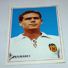 Coleccionismo deportivo: CARTEL POSTER FUTBOL 28,50 X 19,50 CM, ANTONIO PUCHADES CASANOVA, VALENCIA. Lote 57202872