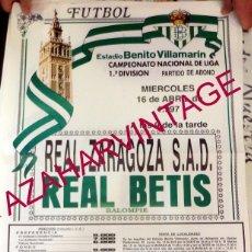 Coleccionismo deportivo: CARTEL DE FUTBOL REAL BETIS BALOMPIE - REAL ZARAGOZA,S.A.D.. AÑO 1997. Lote 57321627