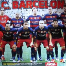 Coleccionismo deportivo: POSTER F.C. BARCELONA ALINEACION TEMPORADA 2015-16 MESSI NEYMAR LUIS SUAREZ DOBLETE LIGA COPA. Lote 78600234