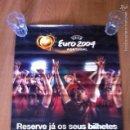 Coleccionismo deportivo: CARTEL OFICIAL FÚTBOL EURO 2004 RESERVA DE ENTRADAS. PORTUGAL. Lote 57608406
