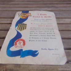 Coleccionismo deportivo: I TROFEO CIUDAD DE SEVILLA TITULO DE FUNDADOR SEVILLA BETIS AGOSTO 1972. Lote 57717898